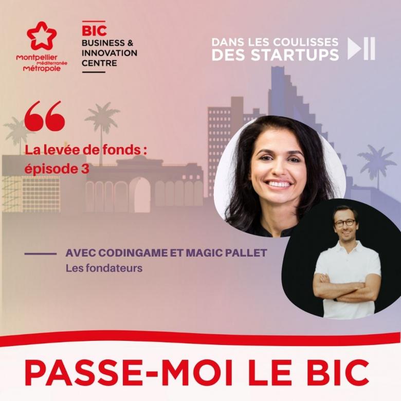 """""""Passe-moi le BIC : dans les coulisses des startups"""", épisode 3 !"""