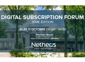 Digital Subscription Forum 3ème édition Netheos