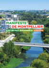 Manifeste de Montpellier pour une ville écologique et humaniste