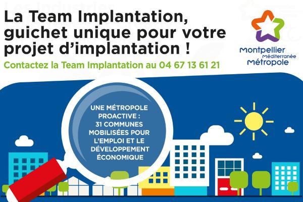 La Team Implantation, guichet unique pour votre projet implantation !