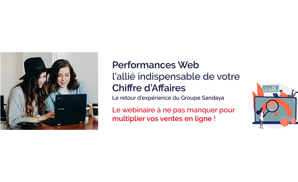 Performances web, l'indispensable allié de votre CA