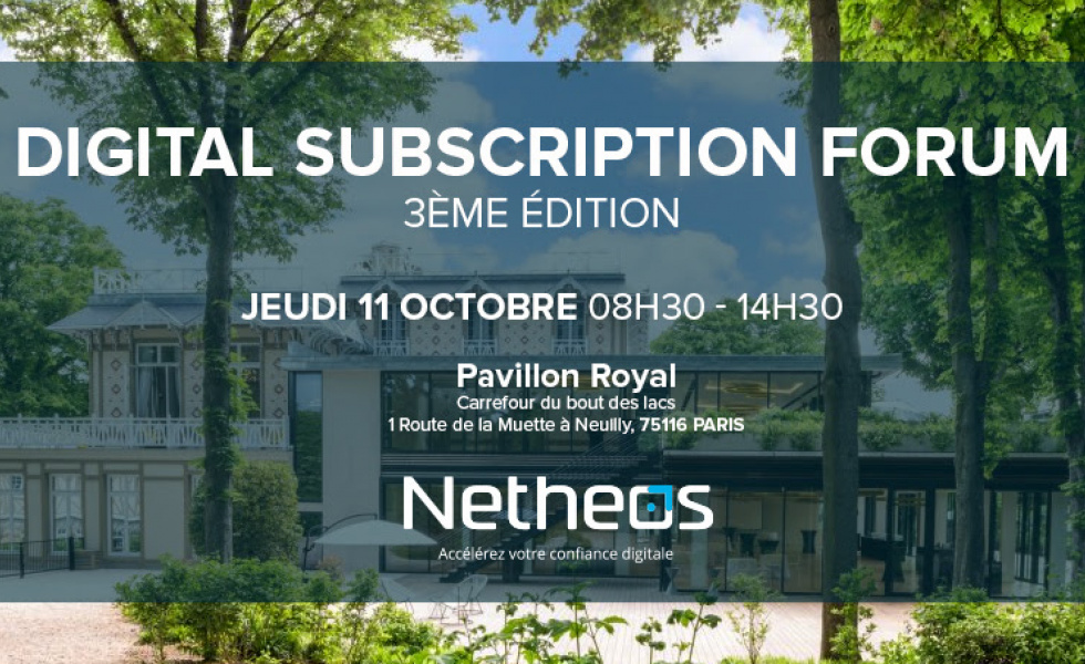 Digital Subscription Forum 3ème édition Netheos