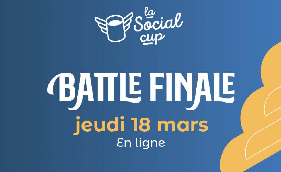 Battle finale de la Social Cup le 18 mars