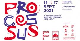 Exposition Processus dans le cadre de France Design Week 2021
