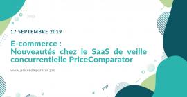 E-commerce : nouveautés chez le SAAS de veille concurrentielle PriceComparator